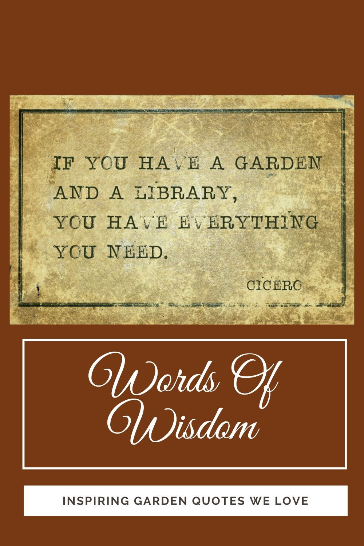 GKH Words Of Wisdom - Inspiring Garden Quotes We Love ...